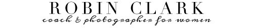 Robin Clark | Bay Area Coach & Photographer for Women logo